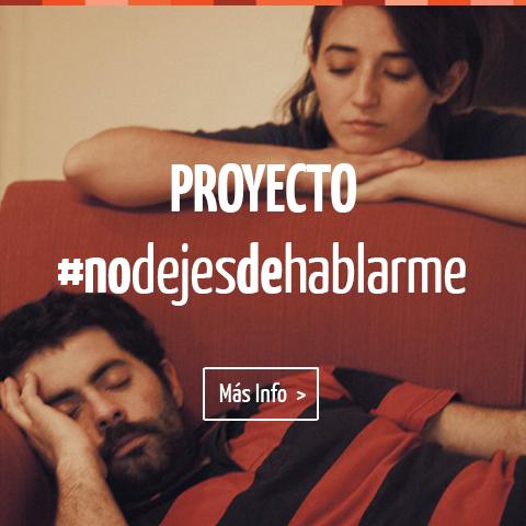 #NoDejesDeHablarme