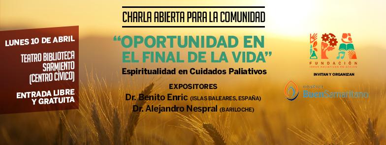 EVENTO 10 de abril | Charla «OPORTUNIDAD EN EL FINAL DE LA VIDA, ESPIRITUALIDAD EN CUIDADOS PALIATIVOS»