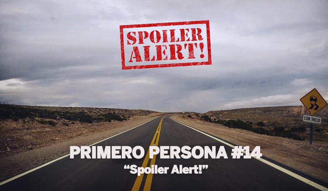 PRIMERO PERSONA #14 | Spoiler alert